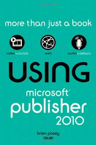 Using Microsoft Publisher 2010   2011 edition cover
