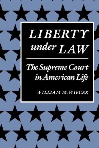 Liberty under Law The Supreme Court in American Life  1988 edition cover