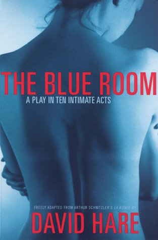 Blue Room A Play in Ten Intimate Acts N/A edition cover