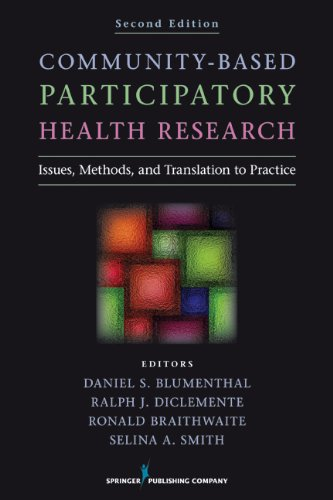 Community-Based Participatory Health Research Issues, Methods, and Translation to Practice 2nd 2013 edition cover
