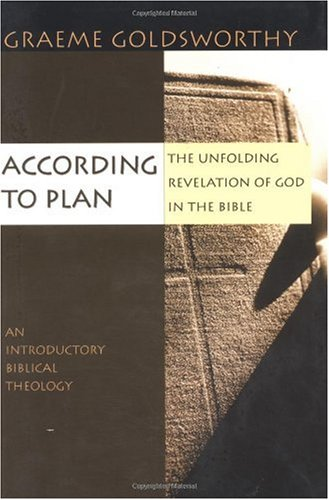 According to Plan The Unfolding Revelation of God in the Bible  2002 edition cover