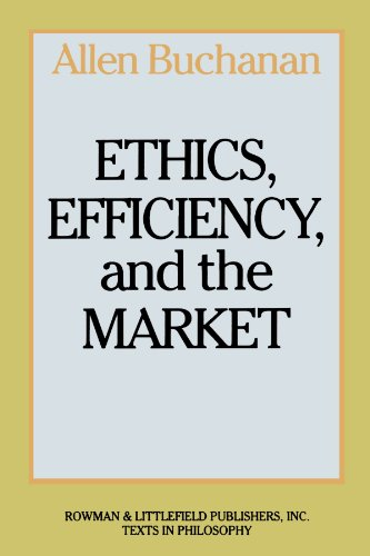 Ethics, Efficiency and the Market  N/A edition cover