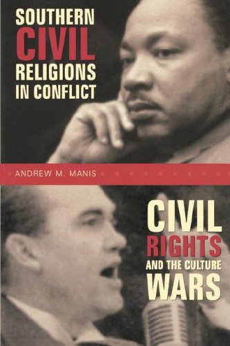 Southern Civil Religions in Conflict : Civil Rights and the Culture Wars  2002 9780865547964 Front Cover