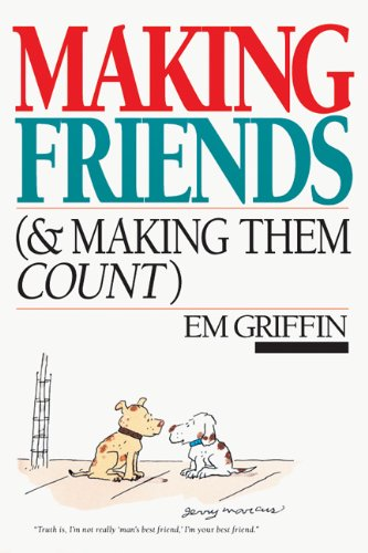 Making Friends (& Making Them Count)  N/A edition cover