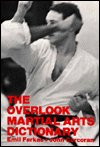 Overlook Martial Arts Dictionary  Reprint 9780879519964 Front Cover