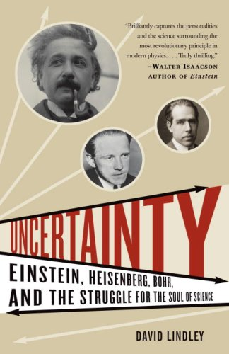 Uncertainty Einstein, Heisenberg, Bohr, and the Struggle for the Soul of Science N/A edition cover