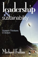 Leadership and Sustainability System Thinkers in Action  2005 edition cover
