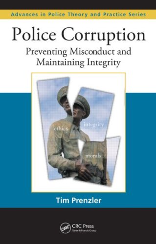 Police Corruption Preventing Misconduct and Maintaining Integrity  2009 edition cover