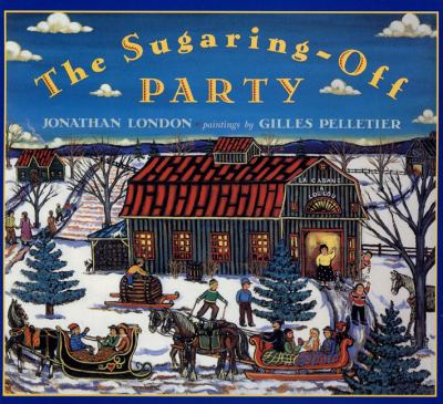 Sugaring-Off Party   1995 9781550415964 Front Cover