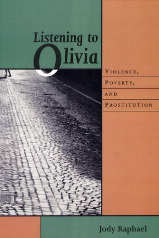 Listening to Olivia Violence, Poverty, and Prostitution  2004 edition cover