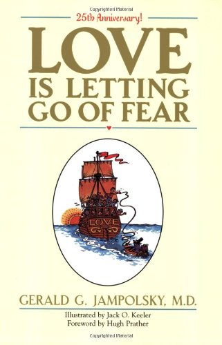 Love Is Letting Go of Fear  25th 2004 (Anniversary) edition cover