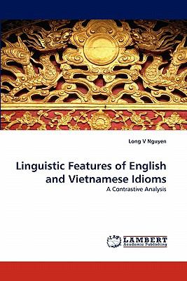 Linguistic Features of English and Vietnamese Idioms N/A 9783843355964 Front Cover