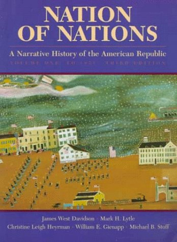 Nation of Nations Vol. 1 : A Narrative History of the American Republic 3rd 1998 edition cover