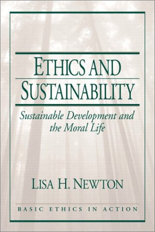 Ethics and Sustainability Sustainable Development and the Moral Life  2003 edition cover