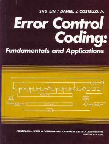Error Control Coding Fundamentals and Applications  1983 edition cover
