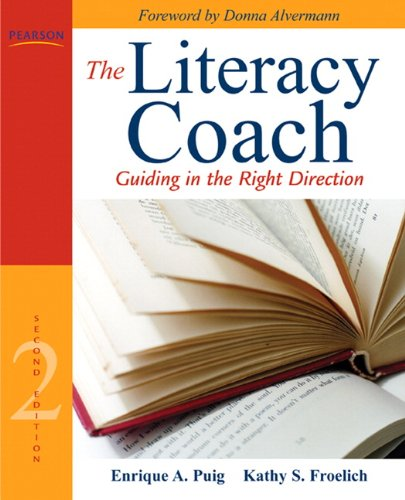 Literacy Coach Guiding in the Right Direction 2nd 2011 edition cover
