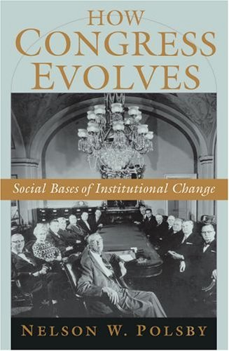 How Congress Evolves Social Bases of Institutional Change  2005 edition cover