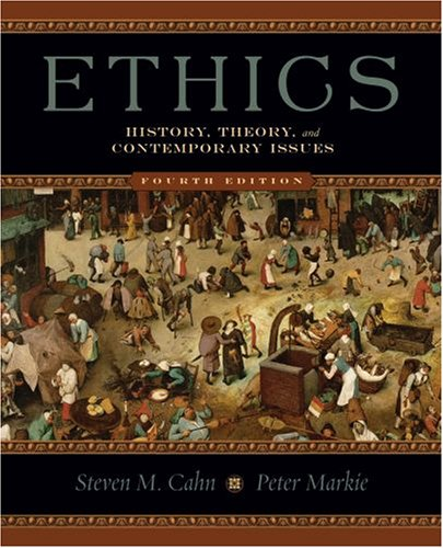 Ethics History, Theory, and Contemporary Issues 4th 2009 edition cover