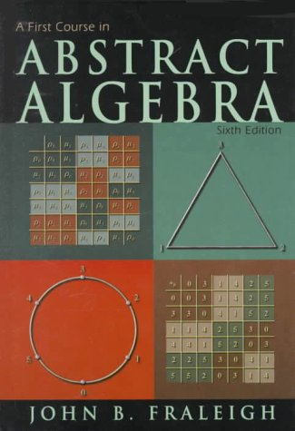 First Course in Abstract Algebra  6th 1999 edition cover