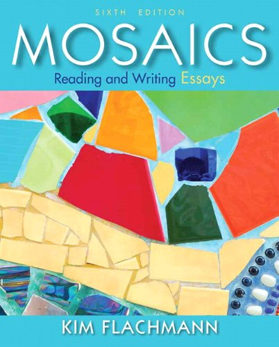 Mosaics Reading and Writing Essays 6th 2014 9780205890965 Front Cover