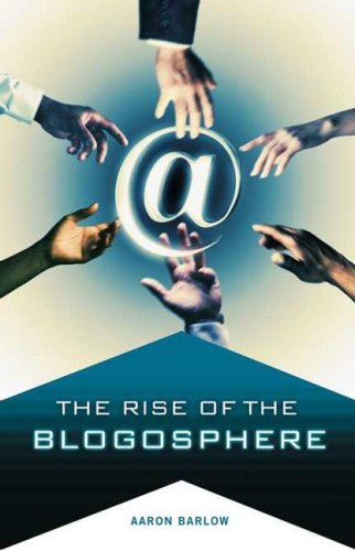 Rise of the Blogosphere   2007 edition cover