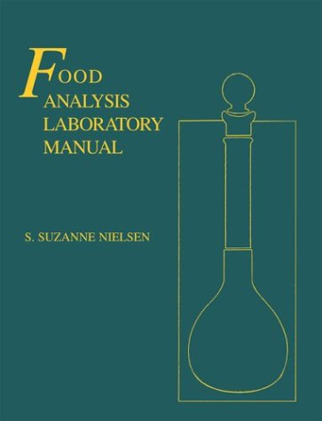 Food Analysis Laboratory Manual   2003 9780306474965 Front Cover