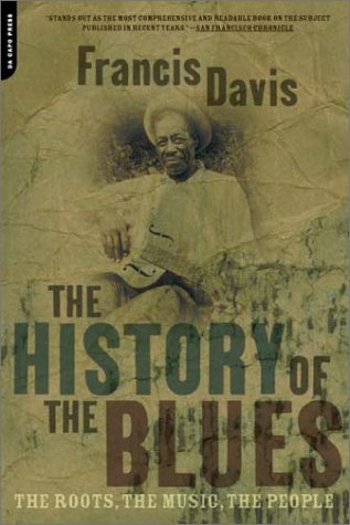 History of the Blues The Roots, the Music, the People 2nd 2003 edition cover