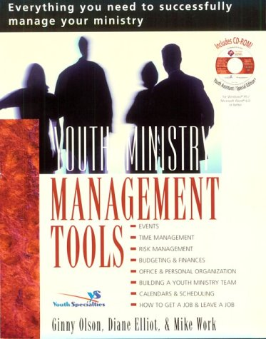 Youth Ministry Management Tools Everything You Need to Successfully Manage Your Ministry  2001 9780310235965 Front Cover