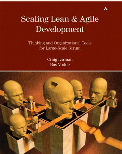 Scaling Lean and Agile Development Thinking and Organizational Tools for Large-Scale Scrum  2009 edition cover