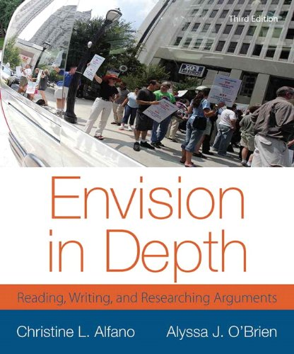 Envision in Depth: Reading, Writing, and Researching Arguments 3rd 2013 edition cover
