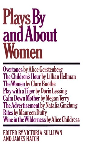 Plays by and about Women  N/A edition cover
