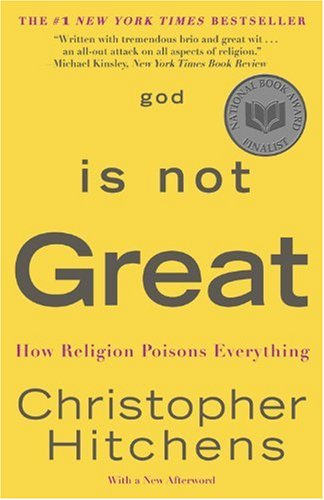 God Is Not Great How Religion Poisons Everything  2009 9780446697965 Front Cover