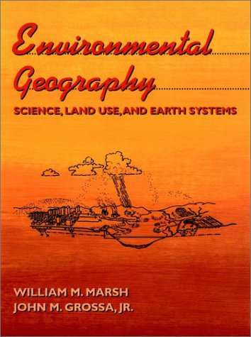 Environmental Geography Science, Land Use, Earth Systems 1st 1996 edition cover