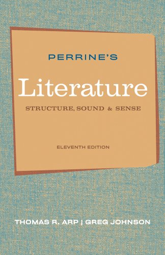 Perrine's Literature Structure, Sound, and Sense 11th 2012 9780495897965 Front Cover
