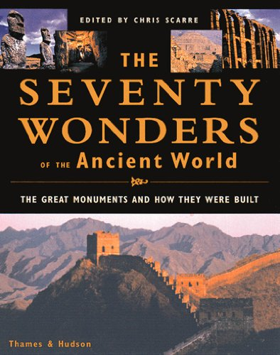 Seventy Wonders of the Ancient World The Great Monuments and How They Were Built  1999 edition cover