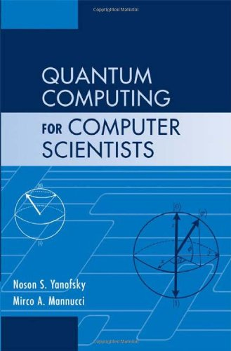 Quantum Computing for Computer Scientists   2008 9780521879965 Front Cover