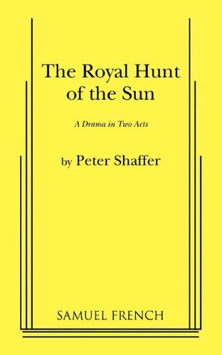 The Royal Hunt of the Sun:  1st 2010 edition cover