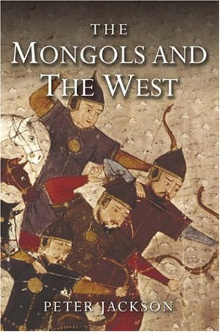 Mongols and the West 1221-1410  2005 edition cover