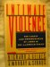 Intimate Violence The Causes and Consequences of Abuse in the American Family  1989 9780671682965 Front Cover