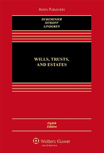 Wills, Trusts, and Estates, Eighth Edition  8th 2009 (Revised) edition cover