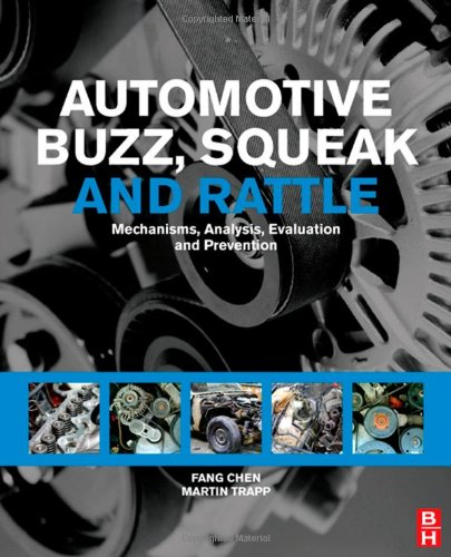 Automotive Buzz, Squeak and Rattle Mechanisms, Analysis, Evaluation and Prevention  2008 9780750684965 Front Cover