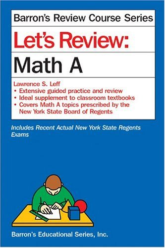 Let's Review Math A 2nd 2003 (Revised) 9780764122965 Front Cover