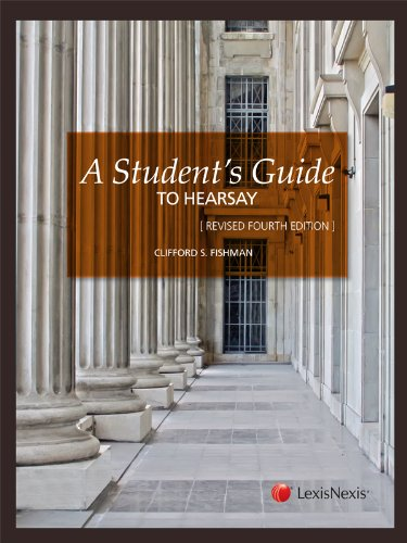 A Student's Guide to Hearsay:  4th 2012 (Revised) edition cover
