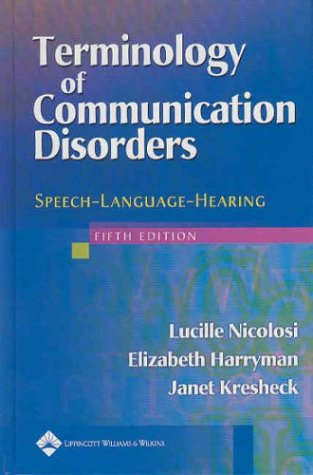 Terminology of Communication Disorders Speech-Language-Hearing 5th 2004 (Revised) edition cover