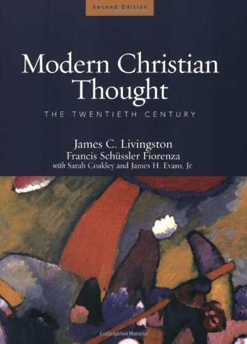 Modern Christian Thought The Twentieth Century 2nd 2006 (Revised) 9780800637965 Front Cover