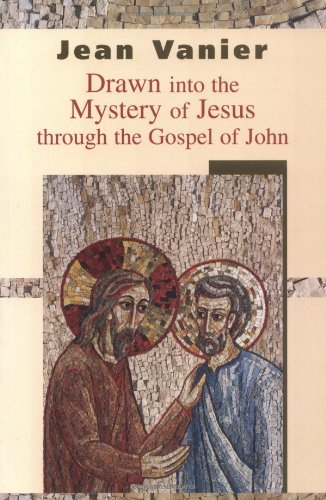 Drawn into the Mystery Through the Gospel of John   2004 edition cover