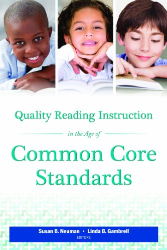 Quality Reading Instruction in the Age of Common Core Standards:   2013 edition cover