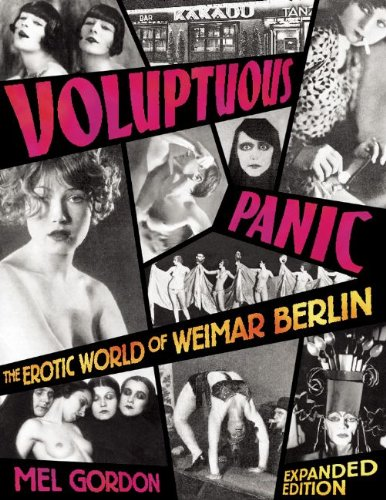 Voluptuous Panic The Erotic World of Weimar Berlin  2008 (Expanded) edition cover