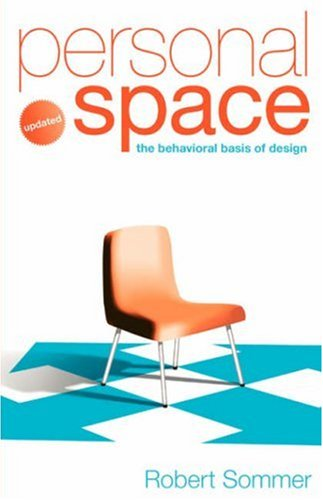 Personal Space; Updated, the Behavioral Basis of Design   2007 9780954723965 Front Cover