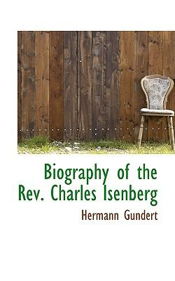 Biography of the Rev. Charles Isenberg:   2009 edition cover